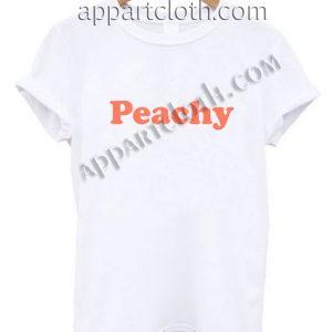 Peachy Funny Shirts Size S,M,L,XL,2XL