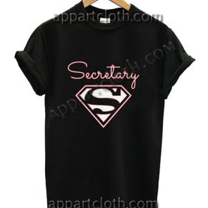 Super Secretary Funny Shirts