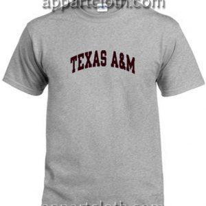 Texas A&M Funny Shirts