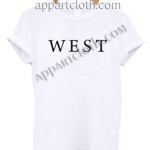 West Funny Shirts
