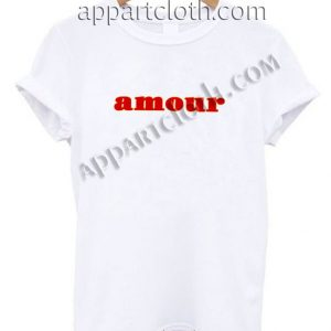 Amour Funny Shirts For Guys Size S,M,L,XL,2XL