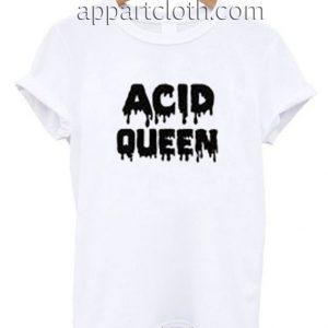 Acid Queen Funny Shirts