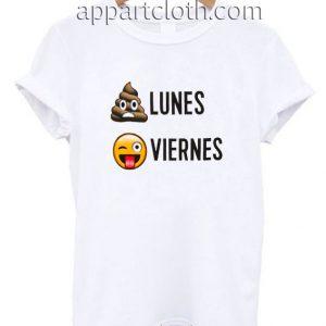 Lunes Viernes Funny Shirts