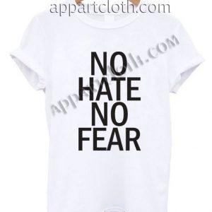 No Hate No Fear Funny Shirts