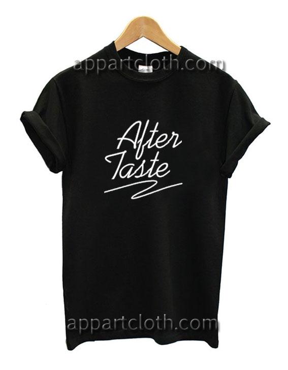After Taste Funny Shirts
