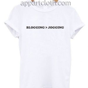 BLOGGING JOGGING Funny Shirts