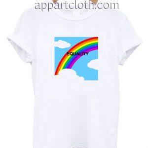 Equality Rainbow Funny Shirts