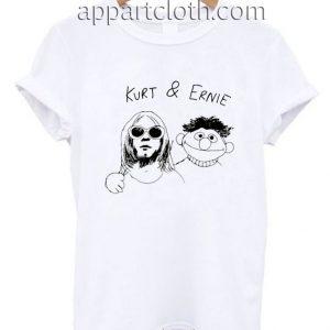 Kurt And Ernie Funny Shirts