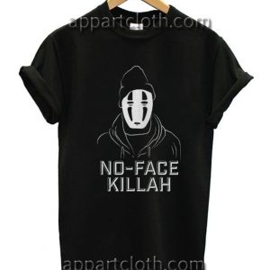 No face killah Funny Shirts