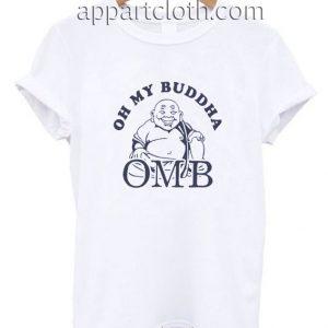 Oh My Buddha Funny Shirts
