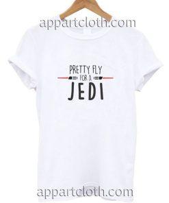 Pretty Fly For A Jedi Star Wars Funny Shirts