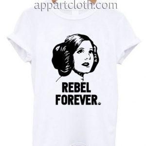 Princess Leia Rebel Forever Funny Shirts
