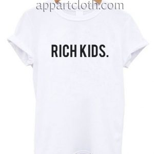 Rich Kids Funny Shirts