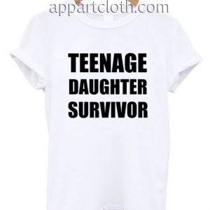 Teenage daughter survivor Funny Shirts