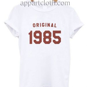 Birthday gift for her 1985 Funny Shirts