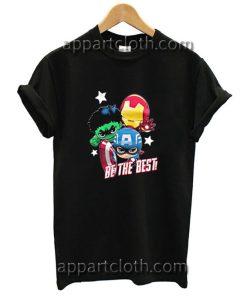 Captain America Hulk Iron man Be The Best Funny Shirts