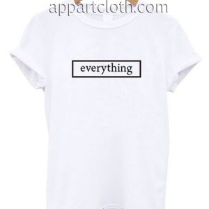 Everything Funny Shirts