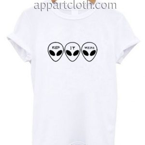 Keep It Weird Alien Funny Shirts