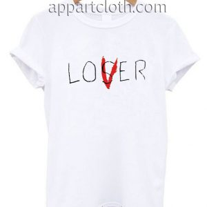Loser Lover Funny Shirts