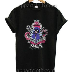 Teen Titans Go Raven Funny Shirts