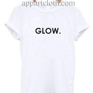 Glow Funny Shirts