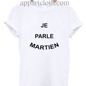 Je Parle Martien Funny Shirts