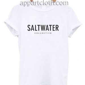 Saltwater Collective Funny Shirts