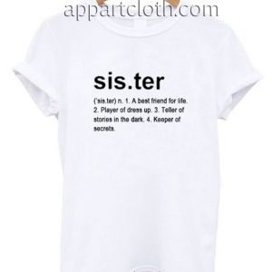 Sister Definition Funny Shirts