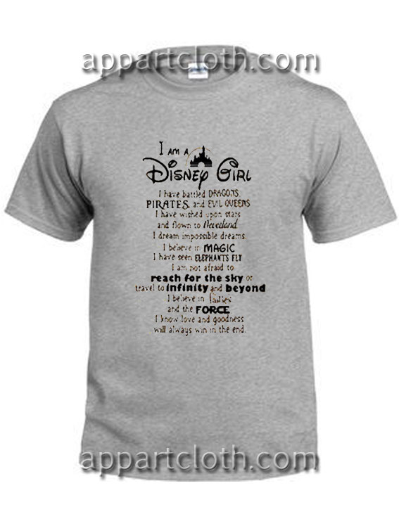 I Am A Disney Girl Quotes Funny Shirts