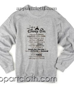 I Am A Disney Girl Quotes Unisex Sweatshirts