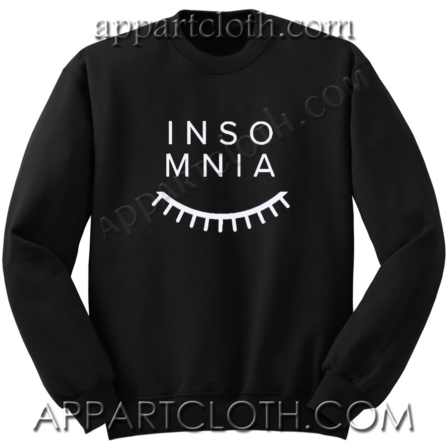 Insomnia Unisex Sweatshirts