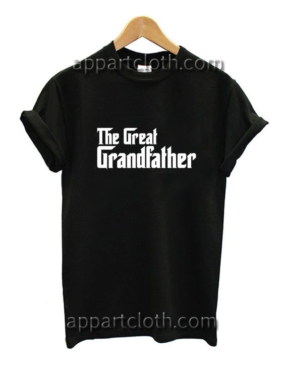 The Great Grandfather Funny Shirts
