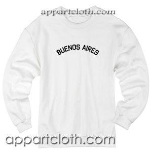 Buenos Aries Unisex Sweatshirts