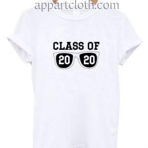 Class of 2020 Sunglasses Funny Shirts
