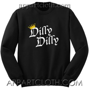 DILLY DILLY Beer Toast Unisex Sweatshirts