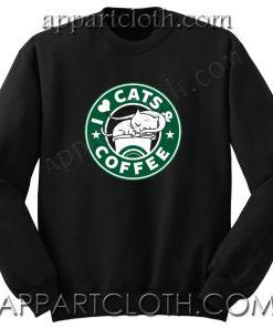 I Love Cats and Coffee Unisex Sweatshirts
