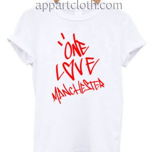 One Love Manchester Ariana Grande Funny Shirts