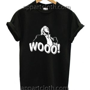 Wooo woo Funny Shirts