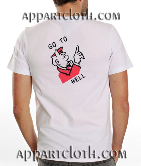Go To Hell Funny Shirts