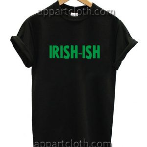 Irish-ish Funny Shirts
