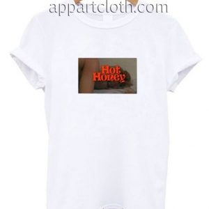 Hot Honey Funny Shirts