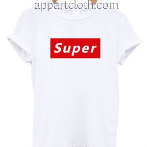 Super Supreme Funny Shirts