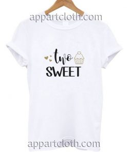 Two Sweet Funny Shirts
