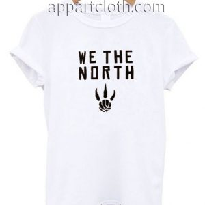 We The North Funny Shirts