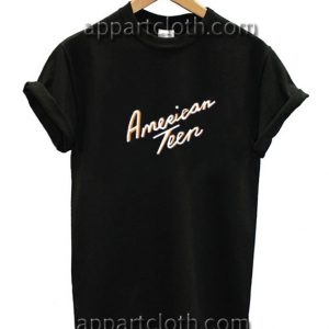 American Teen Funny Shirts