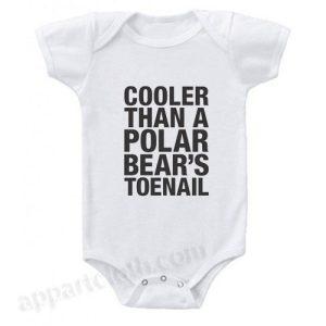 Cooler Than A Polar Bear's Toenail Funny Baby Onesie