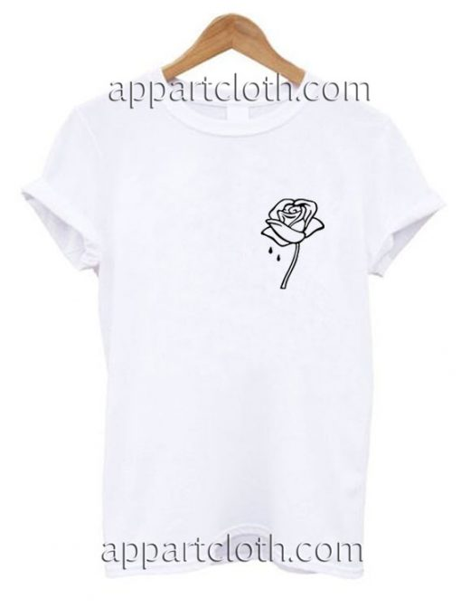 Rose And Tears Funny Shirts