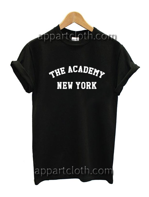 The Academy New York Funny Shirts