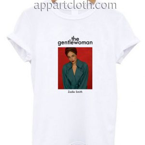 The Gentlewoman Zadie Smith Funny Shirts