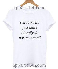 Im sorry Funny Shirts